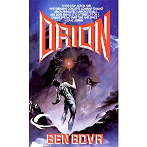 Orion: Orion Series, Book 1 | [Ben Bova]