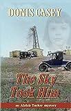 The Sky Took Him (Alafair Tucker Mysteries)