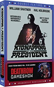 Kidnapping of the President / Deathrow Gameshow (Double Feature)