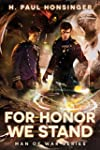 For Honor We Stand (Man of War Book 2...