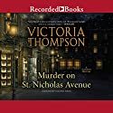 Murder on St. Nicholas Avenue: Gaslight Mystery, Book 18 Audiobook by Victoria Thompson Narrated by Suzanne Toren