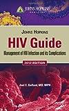 Johns Hopkins HIV Guide 2012 by Gallant, Joel E. (2012) Paperback