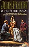 Queen of This Realm (0006473407) by Jean Plaidy