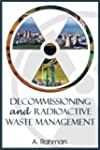 Decommissioning and Radioactive Waste...