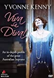 Yvonne Kenny - Viva La Diva! by Yvonne Kenny