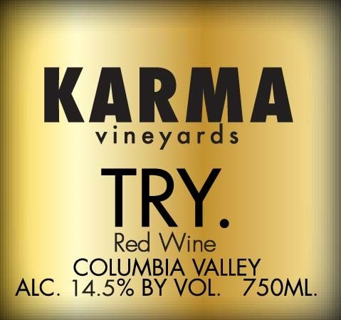 "2009 Karma Vineyards ""Try."" Bordeaux Style Red Blend 750 Ml"