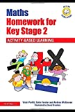 img - for Active Homework Series: Maths Homework for Key Stage 2: Activity-Based Learning by Parfitt, Vicki, Forster, Colin, McGowan, Andrea (2010) Paperback book / textbook / text book