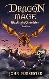 Dragon Mage (Blacklight Chronicles Book 4)