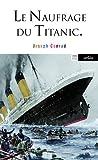 Naufrage du Titanic et autres écrits sur la mer par Conrad