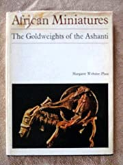 African Miniatures: Goldweights of the…