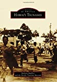 img - for Hawai'i Tsunamis (Images of America) book / textbook / text book