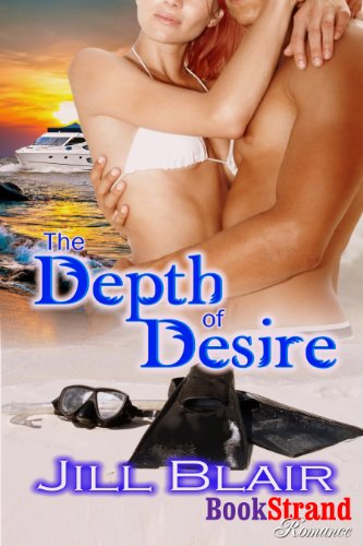 Book: The Depth of Desire (BookStrand Publishing Mainstream) by Jill Blair