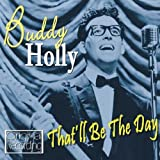 That'll Be the Day Buddy Holly