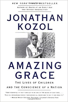Amazing Grace: The Lives of Children and the Conscience of a Nation Summary