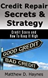 51bv2Kkf01L. SL160  Credit Repair Secrets & Strategy: Credit Score and How To Keep It High