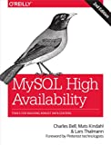 MySQL High Availability: Tools for Building Robust Data Centers