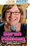 Sarah Millican: The Biography of the...