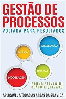 Gestao De Processos Voltada Para Resultados (Portuguese Edition)