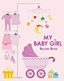 img - for My Baby Girl Record Book book / textbook / text book