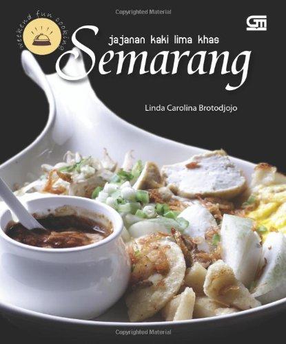 Jajanan Kaki Lima Khas Semarang (Indonesian Edition)