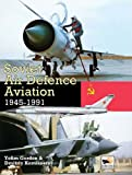 Soviet Air Defence Aviation 1945-1991