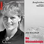 Jutta Kleinschmidt - Die Wüstenkönigin (Frauen - Berufsrisiken) | Edelgard Abenstein