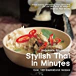 Stylish Thai in Minutes: Over 120 Ins...