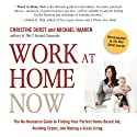 Work at Home Now: The No-nonsense Guide to Finding Your Perfect Home-based Job, Avoiding Scams, and Making a Great Living (       UNABRIDGED) by Christine Durst, Michael Haaren Narrated by Scott Slocum
