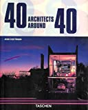 img - for 40 Architects Around 40. 40 Architekten um die 40. 40 Architectes dans leur 40aine. Text in Deutsch, Englisch und Franz sisch. book / textbook / text book