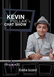 Kevin Pollak's Chat Show - Eddie Izzard