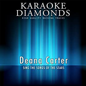 How Do I Get There (Karaoke Version) (Originally Performed By Deana Carter)