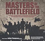 Masters of the Battlefield (1844423352) by Thompson, Julian