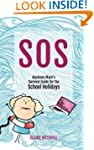 S.O.S: A Business Mum's Survival Guid...