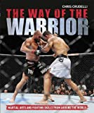 Chris Crudelli The Way of the Warrior
