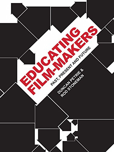 Duncan Petrie - Educating Film-makers: Past, Present and Future (English Edition)