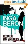 Requiem f�r eine Hure: Berlinkrimi ni...