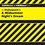 A Midsummer Night's Dream: CliffsNotes (       UNABRIDGED) by Karin Jacobson, Ph.D. Narrated by Ellen Grafton