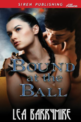 Lea Barrymire - Bound at the Ball