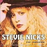 The Lowdownby Stevie Nicks