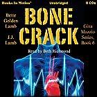 Bone Crack: Gina Mazzio, Book 6 Hörbuch von Bette Golden Lamb, J. J. Lamb Gesprochen von: Beth Richmond