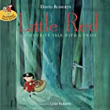 Little Red (1843651831) by Roberts, Lynn