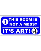 Novelty Bedroom Plaque Sign 'This room is not a mess!'