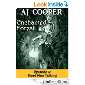 Dead Man Talking (Enchanted Forest Book 3)