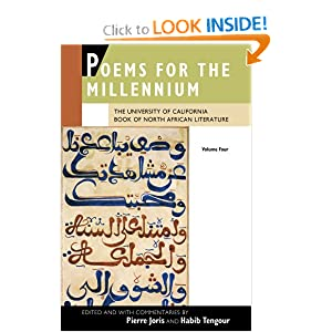 Poems for the Millennium, Volume Four: The University of California Book of North African Literature