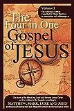 Life of Jesus: The Four in One Gospel of Jesus
