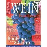 Wein aus Frankreich: Der Feinschmecker Bookazine (Feinschmecker Bookazines)