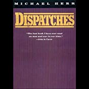 Dispatches | [Michael Herr]
