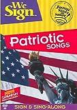 We Sign: Patriotic Songs