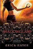 Shadowglass: The Shadowfae Chronicles