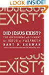 Did Jesus Exist?: The Historical Argu...